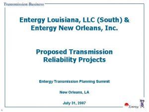Entergy Louisiana LLC South Entergy New Orleans Inc