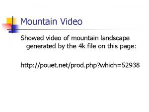 Mountain Video Showed video of mountain landscape generated