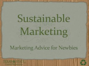 Sustainable Marketing Advice for Newbies Presentation Goals 1