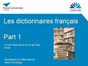 Les dictionnaires franais Part 1 Ce quil faut