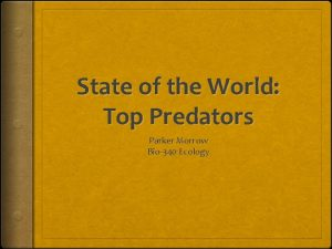 State of the World Top Predators Parker Morrow