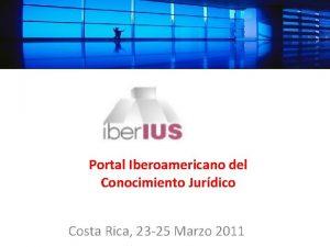 Portal Iberoamericano del Conocimiento Jurdico Costa Rica 23