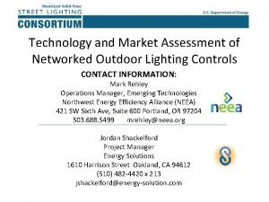 Technology and Market Assessment of Networked Outdoor Lighting