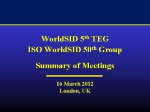 World SID 5 th TEG ISO World SID