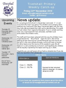 Tivetshall Primary Weekly Catchup Friday 22 nd November