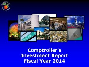 Comptrollers Investment Report Fiscal Year 2014 INVESTMENT OBJECTIVES
