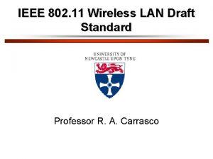 IEEE 802 11 Wireless LAN Draft Standard Professor