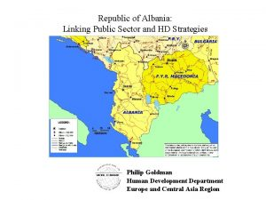 Republic of Albania Linking Public Sector and HD