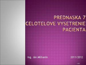 Ing Jn Mikanin 20112012 120 Celotelov protokol umouje