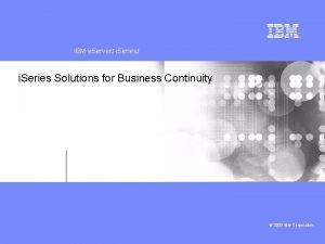 IBM e Server J i Series J IBM