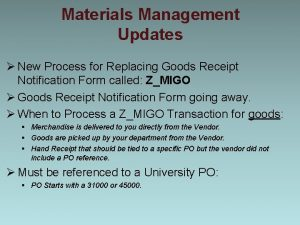 Materials Management Updates New Process for Replacing Goods