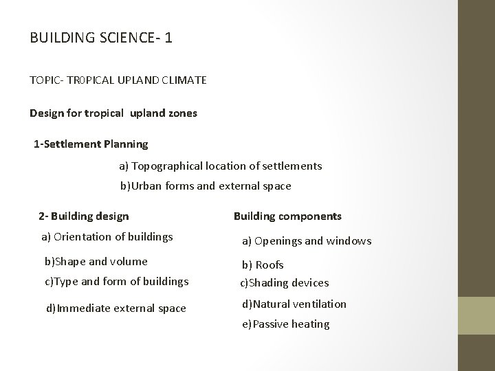BUILDING SCIENCE 1 TOPIC TR 0 PICAL UPLAND