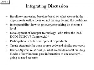 DRAFT Integrating Discussion Baseline increasing baseline based on