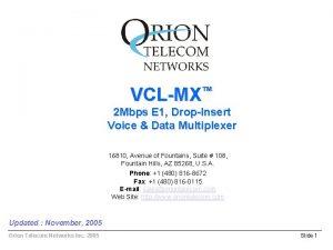 VCLMX 2 Mbps E 1 DropInsert Voice Data