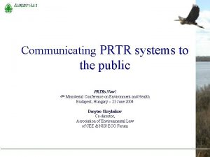 Communicating PRTR systems to the public 4 th