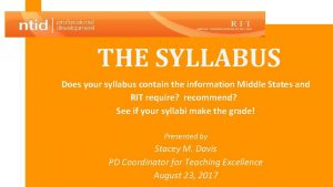 THE SYLLABUS Does your syllabus contain the information
