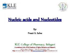 Nucleic acids and Nucleotides By Preeti S Salve