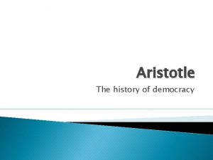 Aristotle The history of democracy Biography of Aristotle