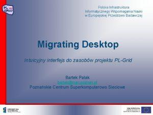 Polska Infrastruktura Informatycznego Wspomagania Nauki w Europejskiej Przestrzeni