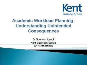 Academic Workload Planning Understanding Unintended Consequences Dr Sue