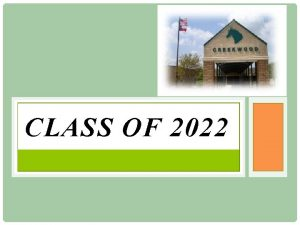 CLASS OF 2022 7 th Grade Course Requirements