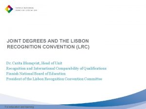 JOINT DEGREES AND THE LISBON RECOGNITION CONVENTION LRC