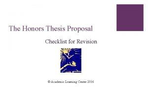 The Honors Thesis Proposal Checklist for Revision Academic