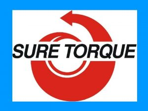 Sure Torque develops and produces automatic closure torque