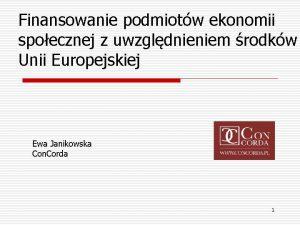 Finansowanie podmiotw ekonomii spoecznej z uwzgldnieniem rodkw Unii