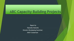 ABC Capacity Building Projects Report by Dipendra Manocha