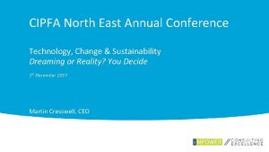 CIPFA North East Annual Conference Technology Change Sustainability