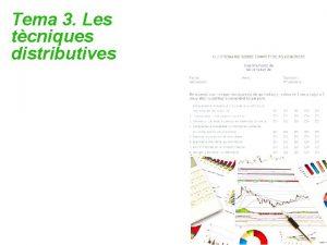 Tema 3 Les tcniques distributives Tema 3 Les