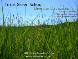 Texas Green Schools More than just a passing