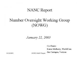 NANC Report Number Oversight Working Group NOWG January