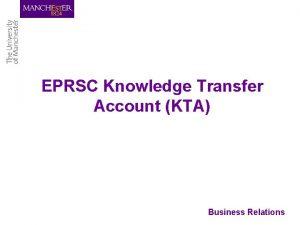 EPRSC Knowledge Transfer Account KTA Business Relations Background
