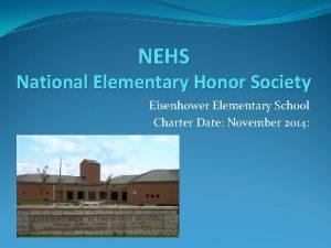 NEHS National Elementary Honor Society Eisenhower Elementary School