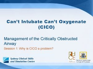 Cant Intubate Cant Oxygenate CICO Management of the