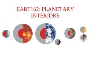 EART 162 PLANETARY INTERIORS Last Week Fluid dynamics