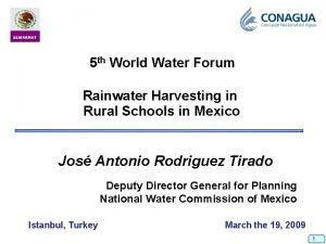 5 th World Water Forum Rainwater Harvesting in