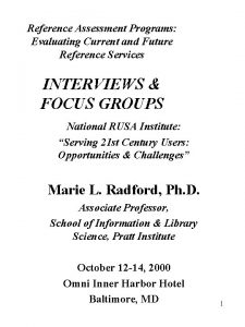 Reference Assessment Programs Evaluating Current and Future Reference