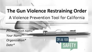 The Gun Violence Restraining Order A Violence Prevention