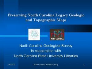 Preserving North Carolina Legacy Geologic and Topographic Maps