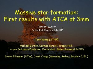 Massive star formation First results with ATCA at