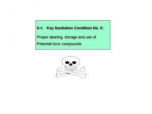 6 1 Key Sanitation Condition No 6 Proper