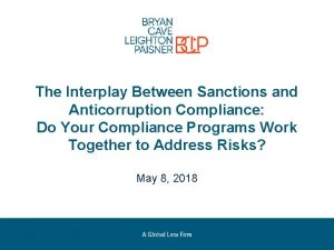 The Interplay Between Sanctions and Anticorruption Compliance Do