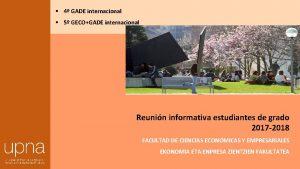4 GADE internacional 5 GECOGADE internacional Reunin informativa