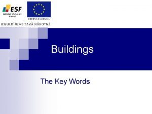 Buildings The Key Words You Need to know