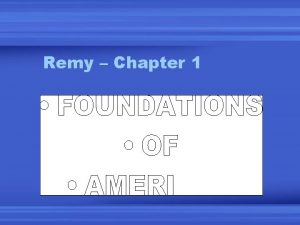 Remy Chapter 1 Features of a Govt 1