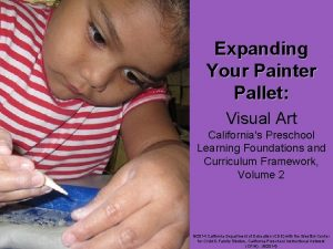 Expanding Your Painter Pallet Visual Art Californias Preschool