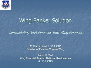 Wing Banker Solution Consolidating Unit Finances Into Wing